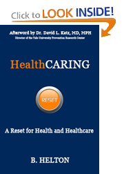 HealthCARING: A Reset for Health and Healthcare